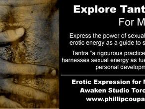 Tantra for Gay Men at the Awaken Studio Toronto -♥- Explore Erotic Expression Wednesday Evenings