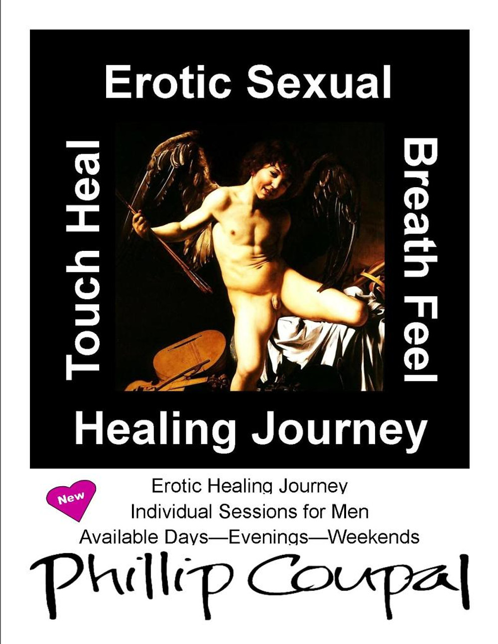 Awaken Studio  www.phillipcoupal.ca Conscious Expression of Erotic and Life Force Energies  Events and Programs for Men who LOVE Men and Men who have SEX with Men