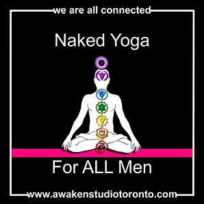 Awaken Studio Toronto Naked Yoga for ALL Men Thursday with Will Richards