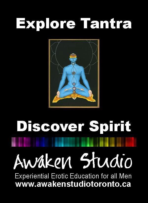 Awaken Studio Toronto Tantra Explorers for Men Wednesday 7:00 pm www.phillipcoupal.ca