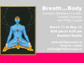 Breath and Body Kundalini Meditation for Men Awaken Studio Toronto -♥- Juicy Heart