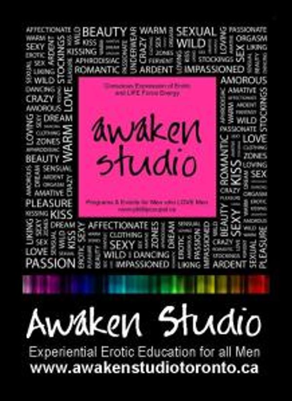 Programs & Events Fall 2014 Early Winter 2015 2014 Awaken Studio Toronto www.awakenstudiotoronto.com