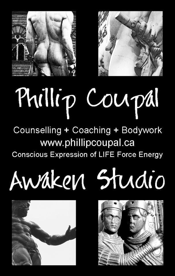 Conscious Expression of LIFE Force Energy www.phillipcoupal.ca Awaken Studio