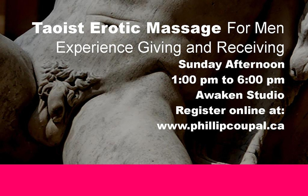 Men 4 Men Touch Exchange - Erotic Touch with Taoist Massage Awaken Studio Toronto