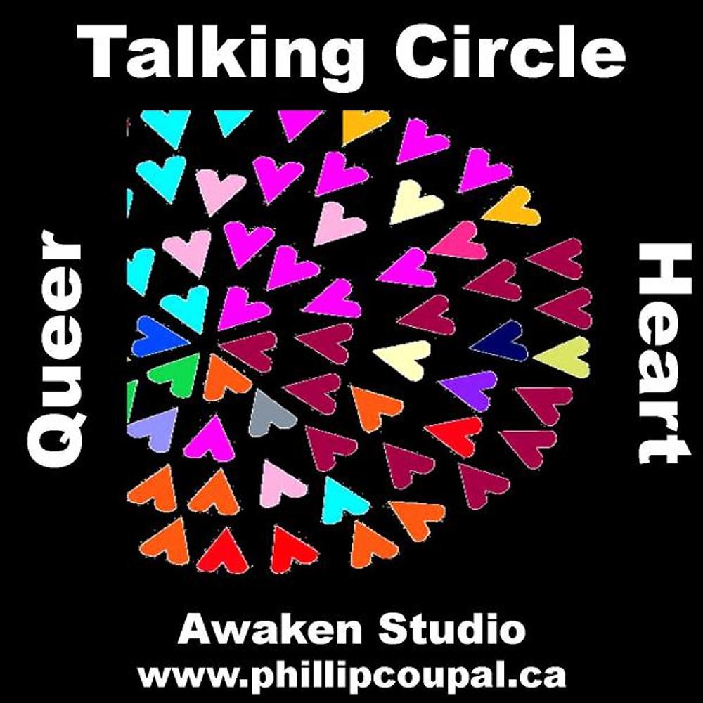Queer Heart Talking Circle - Creating Radical Community Sunday January 12