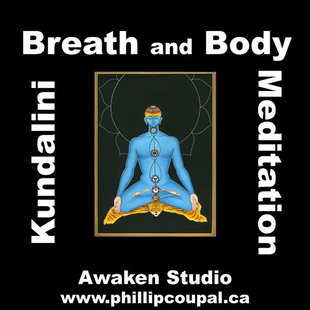 Breath and Body - Kundalini Meditation for Men Toronto Winter/Spring 2014 Session March to May - http://www.phillipcoupal.ca/Breath-Body-Kundalini-Meditation-Men-Awaken-Studio-Toronto