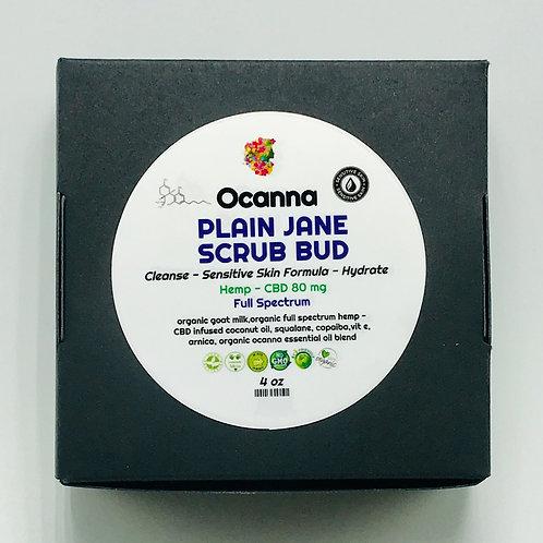 Plain Jane Scrub Bud