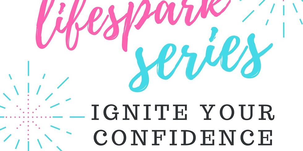 Ignite your Confidence
