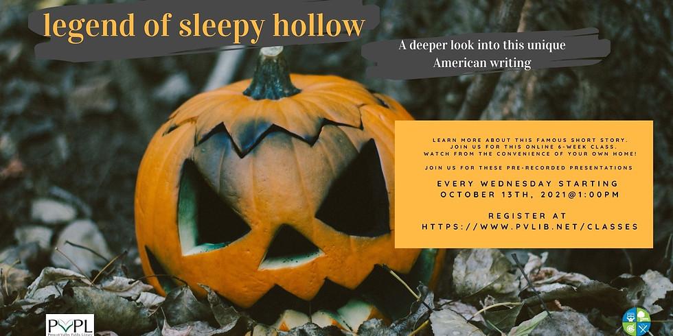 Legend of Sleepy Hollow: A Deep Look (Online)