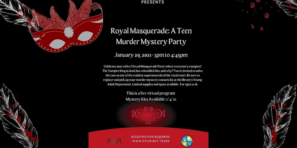 Royal Masquerade: A Virtual Teen Murder Mystery Party - Registration Required