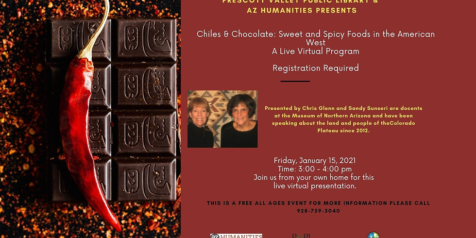 AZ Speaks – Chiles & Chocolate: Sweet and Spicy Foods in the American West– Registration Required – Virtual Live