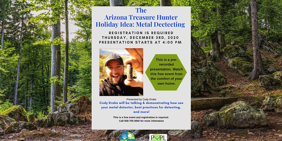 The Arizona Treasure Hunter Presents: Holiday Idea - Metal Detecting. Pre-recorded Program
