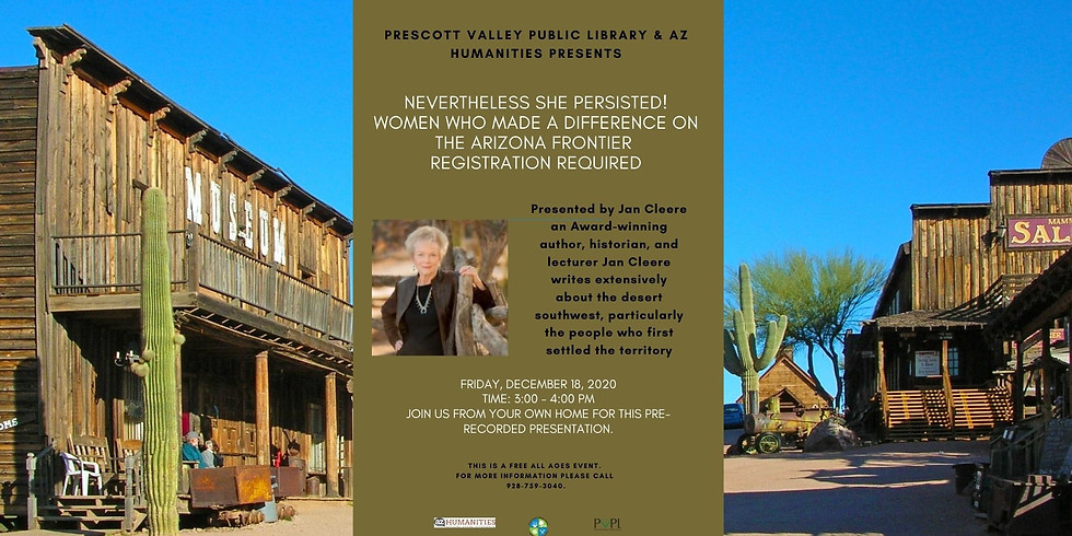 AZ Speaks Virtual - Nevertheless She Persisted! Women Who Made a Difference on the Arizona Frontier