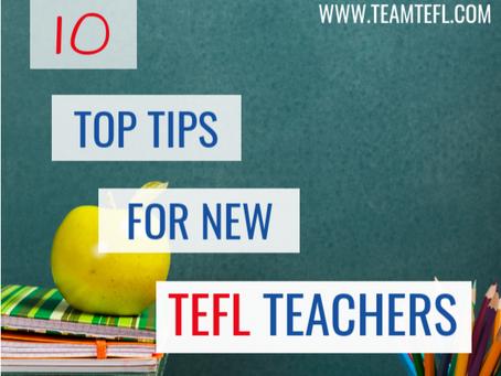 10 Tremendous Tips For New TEFL Teachers