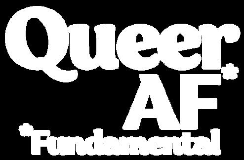 Queer%20As%20Fundamental%20FULL%20WHITE%
