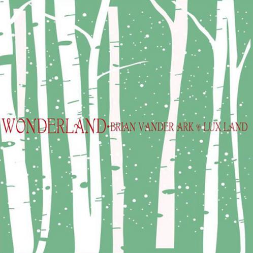 Wonderland CD (Brian Vander Ark & Lux Land