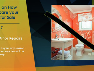 How to Prepare Your Home for Sale        Tip No. 7
