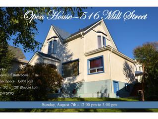OPEN HOUSE: 516 Mill Street