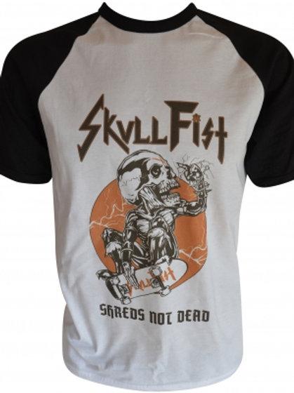 SKULL FIST - Shreds Not Dead T shirt