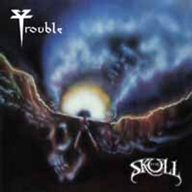 TROUBLE - The Skull 2020 Edition - CD