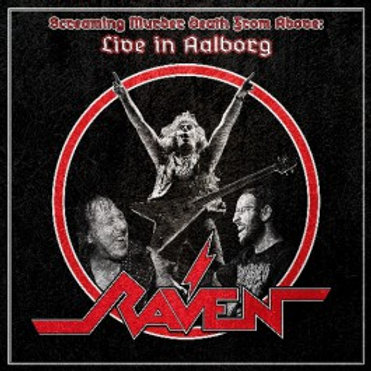 RAVEN - SCREAMING MURDER DEATH FROM ABOVE - LIVE IN AALBORG - CD