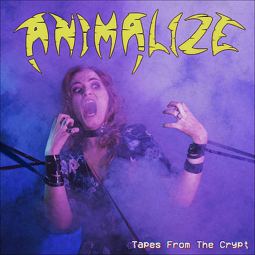 ANIMALIZE - Tapes From The Crypt - DIGI CD