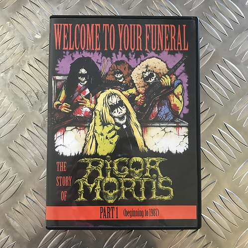 DVD - Welcome To Your Funeral - The Story Of Rigor Mortis