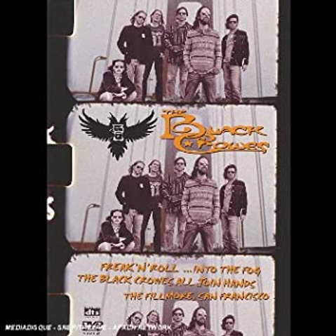 THE BLACK CROWES - FREAK'N'ROLL...INTO THE FOG - DVD