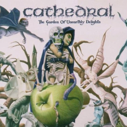 CATHEDRAL - The Garden Of Unearthly Delights - CD