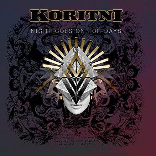 KORITINI - Night Goes On For Days  - CD
