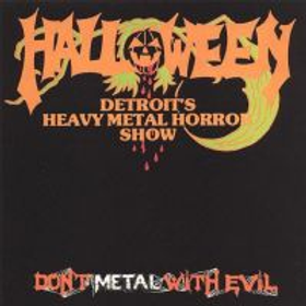 HALLOWEEN - Don't Metal with Evil - CD