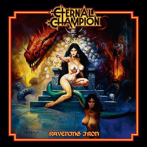 ETERNAL CHAMPION - Ravenous Iron - CD