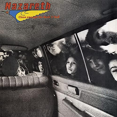NAZARETH - CLOSE ENOUGH FOR ROCK'N'ROLL - CD