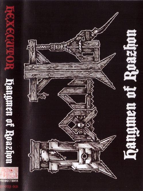 HEXECUTOR -  HANGMEN OF ROAZHON N° 101/200  - K7/TAPE