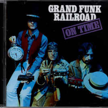 GRAND FUNK RAILROAD - ON TIME - CD