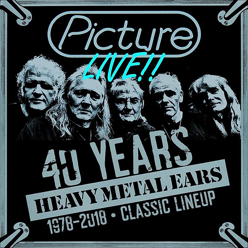 PICTURE - Live/40 years HEAVY METAL EARS- CD