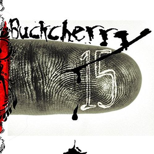 BUCKCHERRY - 15 - CD