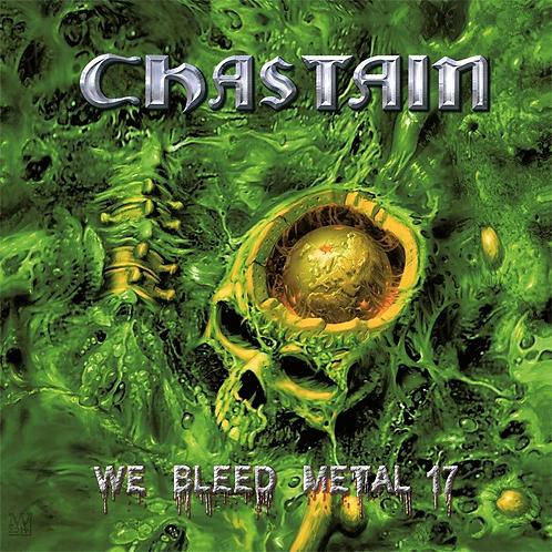 CHASTAIN - We Bleed Metal 17 - CD