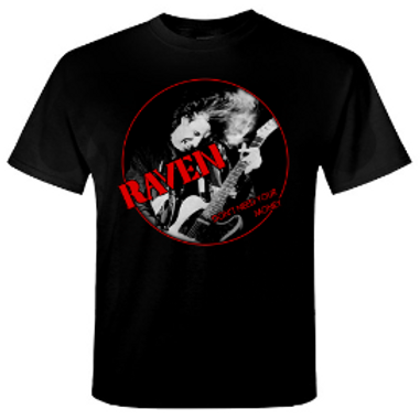 RAVEN - Don't Need Your Money - Official T shirt