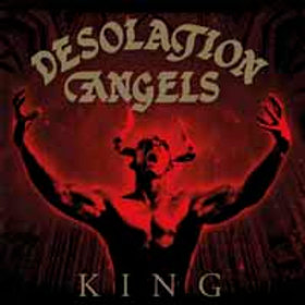 DESOLATION ANGELS - King CD