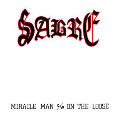 SABRE - Miracle Man EP - CD Replica