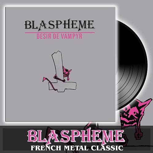BLASPHEME - Désir de Vampyr -Black LP