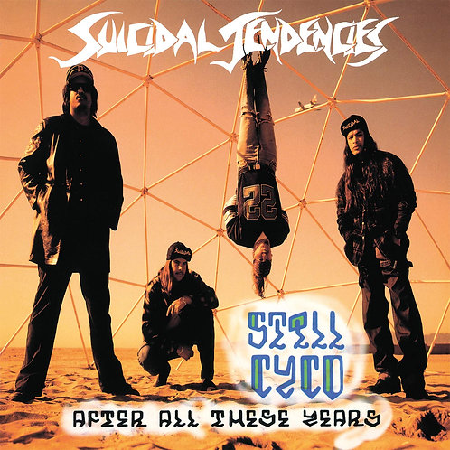 SUICIDAL TENDENCIES - STILL CYCO AFTER ALL THESE YEARS - CD