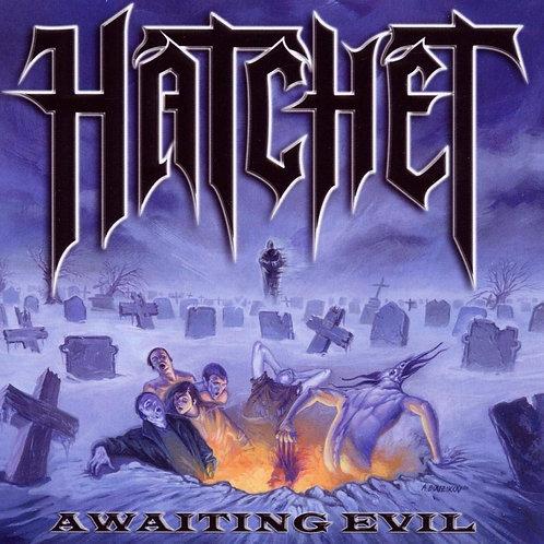 HATCHET - Awaiting Evil - CD