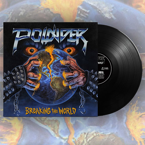 POUNDER - Breaking The World - BLACK VINYL