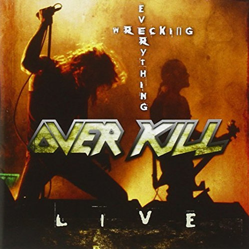 OVER KILL - Wrecking Everything LIVE - CD