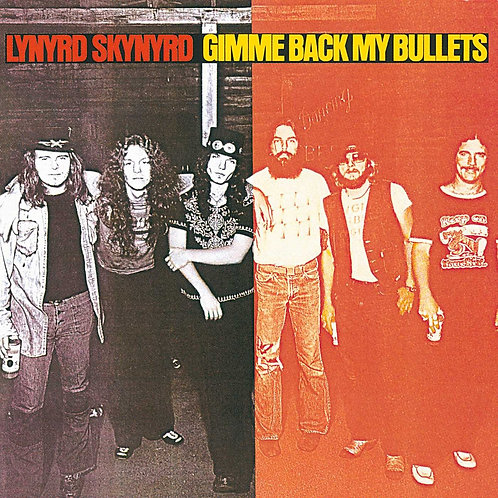 LYNYRD SKYNYRD - Gimme back my bullets - LP