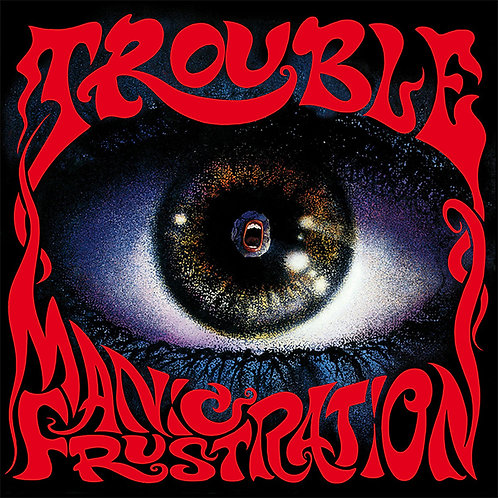 TROUBLE - Manic Frustration - CD