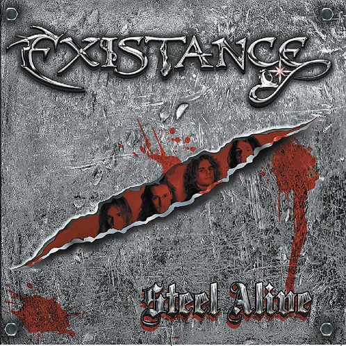 EXISTANCE - STEEL ALIVE - LP