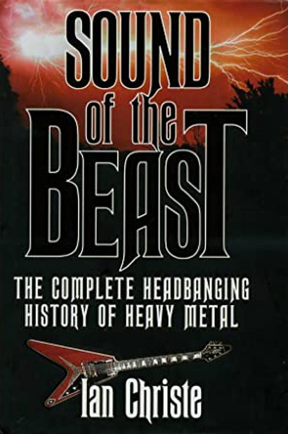 SOUND OF THE BEAST - The Complete Headbanging History Of Heavy Metal